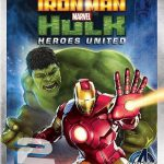 دانلود انیمیشن Iron Man And Hulk Heroes United 2013