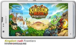 Kingdom rush Frontiers v1.1.0 | تاپ 2 دانلود