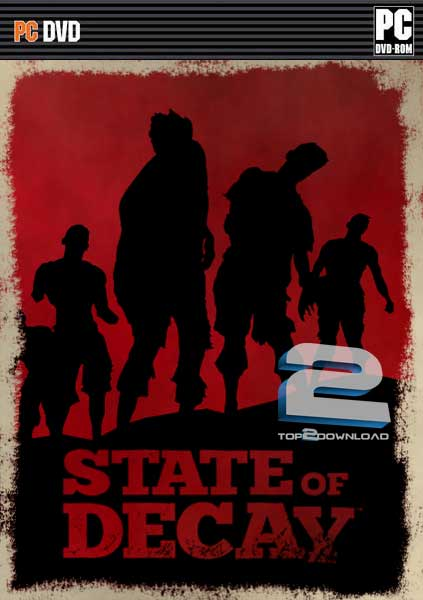 State of Decay | تاپ 2 دانلود