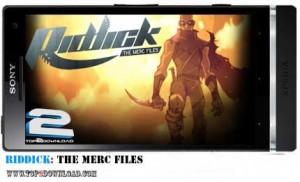 Riddick The Merc Files | تاپ 2 دانلود