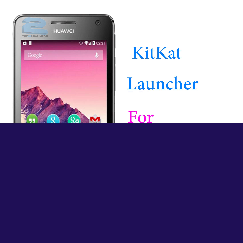 KitKat Launcher v 1.4.6 | تاپ 2 دانلود