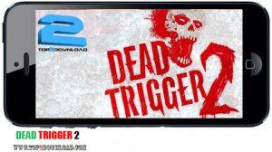 DEAD TRIGGER 2 | تاپ 2 دانلود