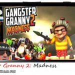 دانلود بازی Gangster Granny 2 Madness v1.0 برای اندروید