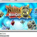 دانلود بازی Ninja Hero Cats v1.0.2 برای اندروید