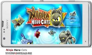 Ninja Hero Cats v1.0.2 | تاپ 2 دانلود