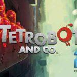 دانلود بازی Tetrobot and Co برای PC