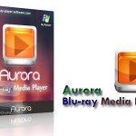 دانلود نرم افزار پخش بلوری Aurora Blu-ray Media Player 2.13.7.1463