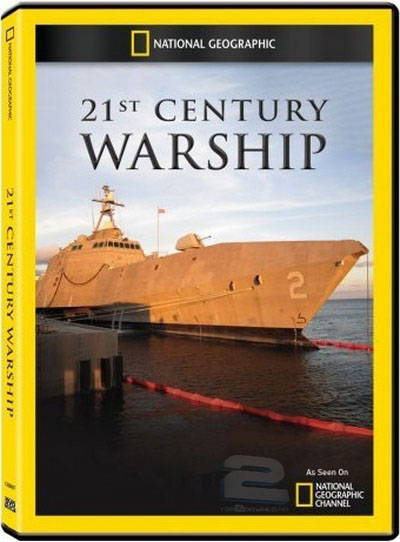 National Geographic - 21st Century Warship | تاپ 2 دانلود