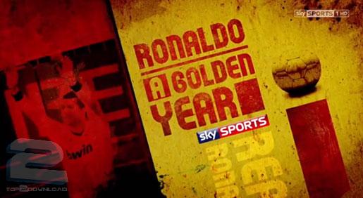 Ronaldo A Golden Year   تاپ 2 دانلود