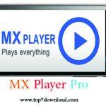 دانلود نرم افزار  MX Player pro v1.7.22 برای اندروید