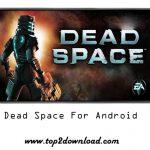 دانلود بازی Dead Space v1.1.54 برای اندروید