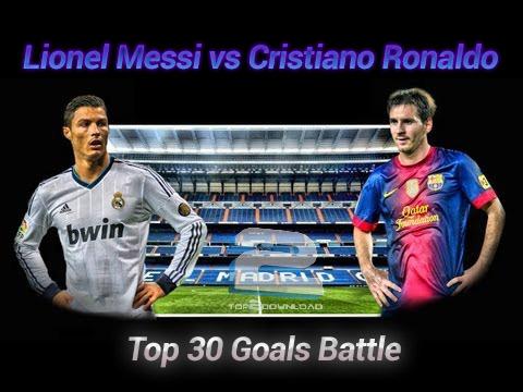 Lionel Messi vs Cristiano - Ronaldo Top 30 Goals Battle   تاپ 2 دانلود