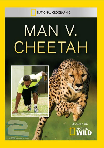 National Geographic - Man v. Cheetah | تاپ 2 دانلود