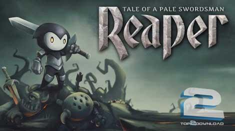 Reaper Tale of a Pale Swordsman | تاپ 2 دانلود