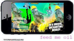 Feed Me Oil 2 v1.2  | تاپ 2 دانلود