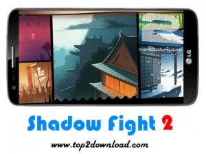 Shadow Fight 2 v1.2.0   تاپ 2 دانلود