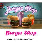 دانلود بازی Burger Shop v1.0 برای اندروید