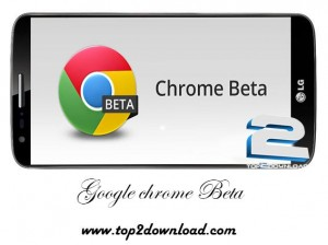 Google Chrome Beta v33.0.1750.70 | تاپ 2 دانلود