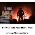 دانلود بازی The Great Martian War v1.2.0 برای اندروید