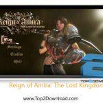 دانلود بازی Reign of Amira: The Lost Kingdom v1.5.0.122 برای اندروید