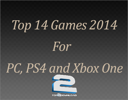 2014 Top 14 Games for PC, PS4 and Xbox One | تاپ 2 دانلود