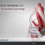 آموزش تصویری نصب نرم افزار Autodesk AutoCAD 2015