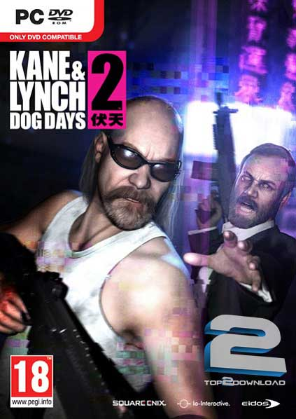 Kane and Lynch 2 Dog Days | تاپ 2 دانلود