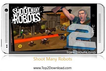 Shoot Many Robots v Latest | تاپ2دانلود