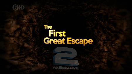 The First Great Escape | تاپ 2 دانلود