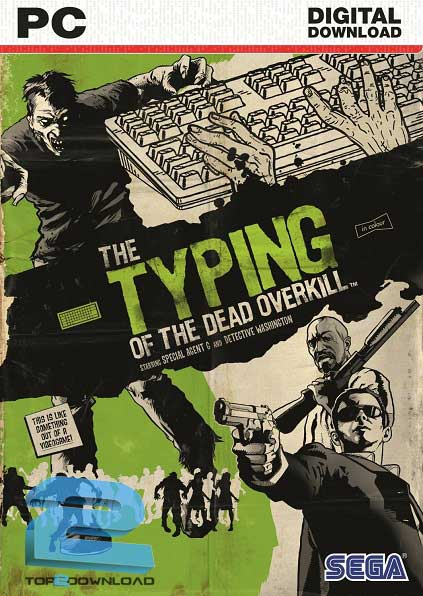 The Typing Of The Dead Overkill | تاپ 2 دانلود