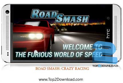ROAD SMASH: CRAZY RACING | تاپ2دانلود