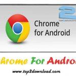 دانلود نرم افزار Chrome For Android v33.0.1750.136 برای اندروید