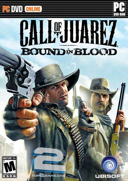 Call of Juarez Bound in Blood | تاپ 2 دانلود