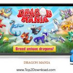 دانلود بازی Dragon Mania Mod v3.0.0 برای اندروید