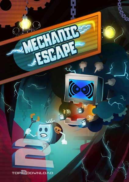 Mechanic Escape | تاپ 2 دانلود