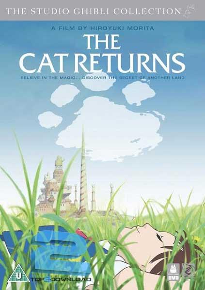 The Cat Returns 2002   تاپ 2 دانلود