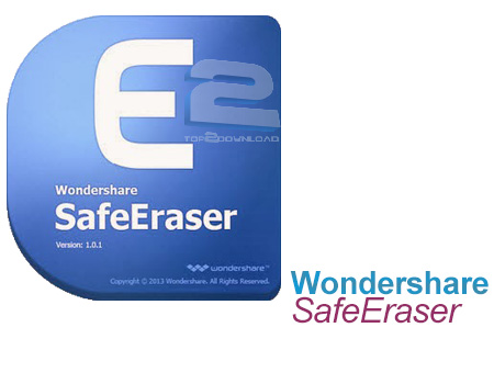Wondershare SafeEraser | تاپ 2 دانلود