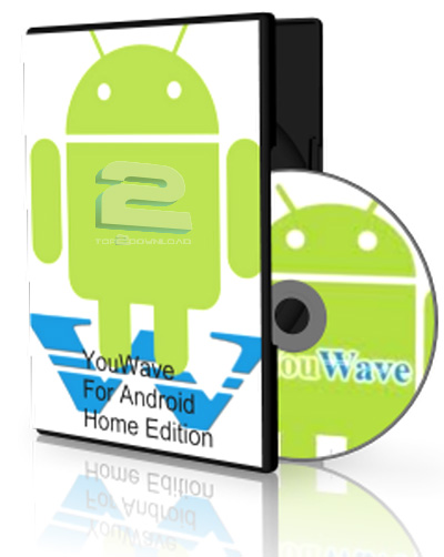 YouWave for Android Home | تاپ 2 دانلود
