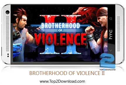 BROTHERHOOD OF VIOLENCE II | تاپ2دانلود
