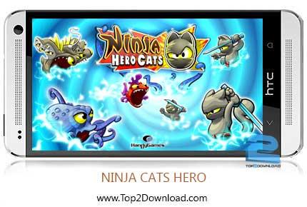 NINJA CATS HERO | تاپ2دانلود