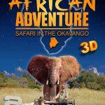 دانلود مستند IMAX – African Adventure 2007