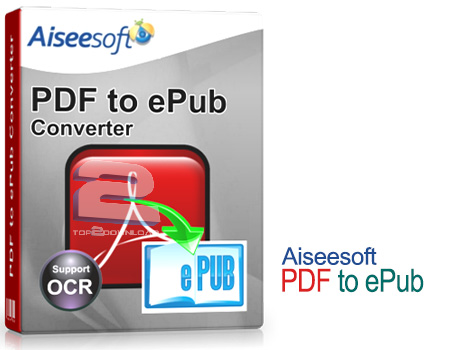 Aiseesoft PDF to ePub | تاپ 2 دانلود
