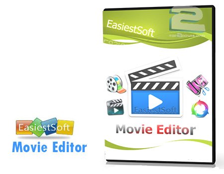 EasiestSoft Movie Editor | تاپ 2 دانلود
