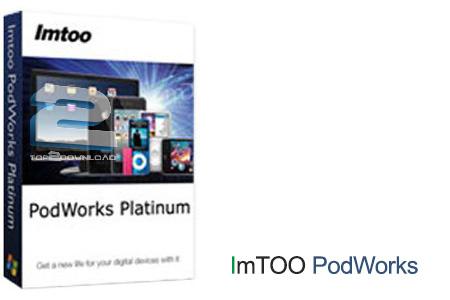 ImTOO PodWorks Platinum | تاپ 2 دانلود