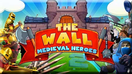 The Wall Medieval Heroes | تاپ 2 دانلود