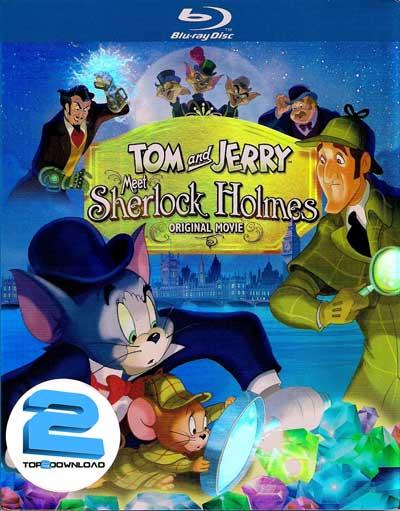 دانلود دوبله فارسی انیمیشن تام و جری Tom and Jerry Meet Sherlock Holmes | تاپ 2 دانلود