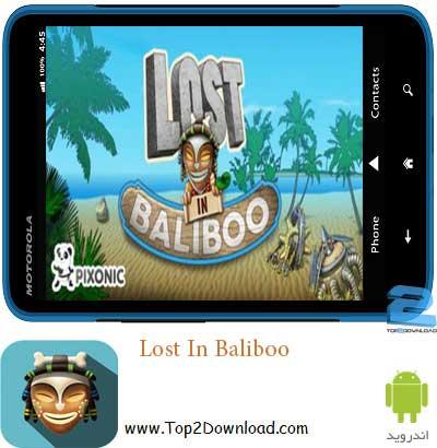 Lost In Baliboo | تاپ2دانلود