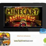 دانلود بازی مهیج MineCart Adventures v0.9.6.7 برای اندروید