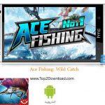 دانلود بازی ماهیگیری Ace Fishing: Wild Catch v1.1.1 اندروید