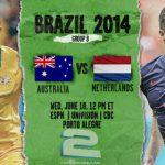 دانلود بازی استرالیا و هلند Australia vs Netherlands World Cup 2014